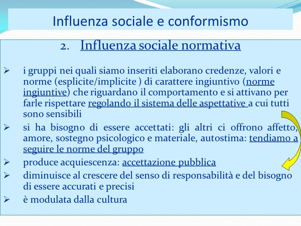 Influenza sociale e conformismo 2.