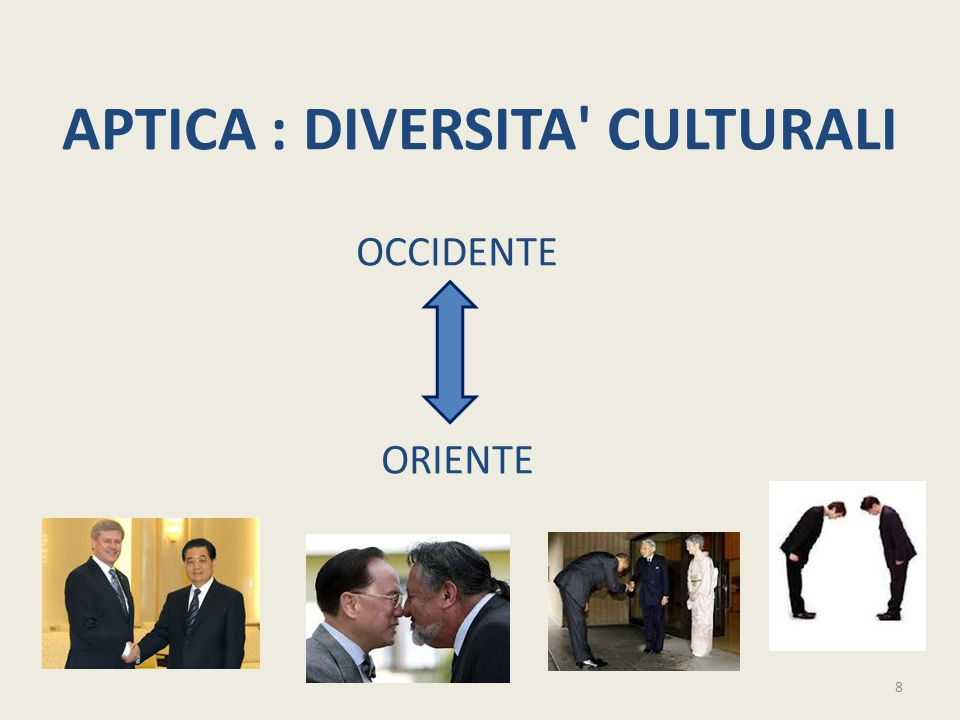 APTICA : DIVERSITA' CULTURALI OCCIDENTE ORIENTE 8