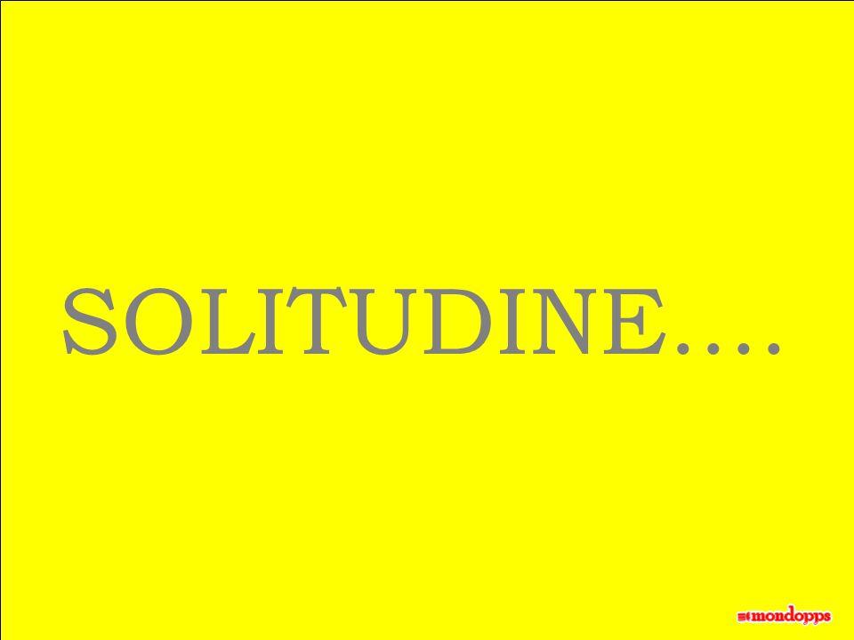 SOLITUDINE....