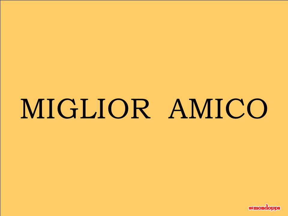 MIGLIOR AMICO
