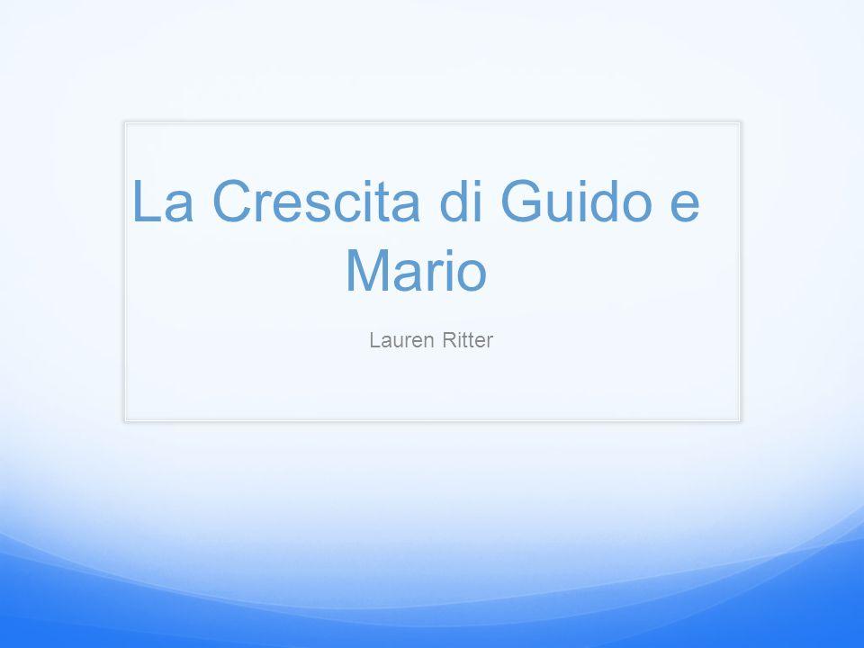 La Crescita di Guido e Mario Lauren Ritter
