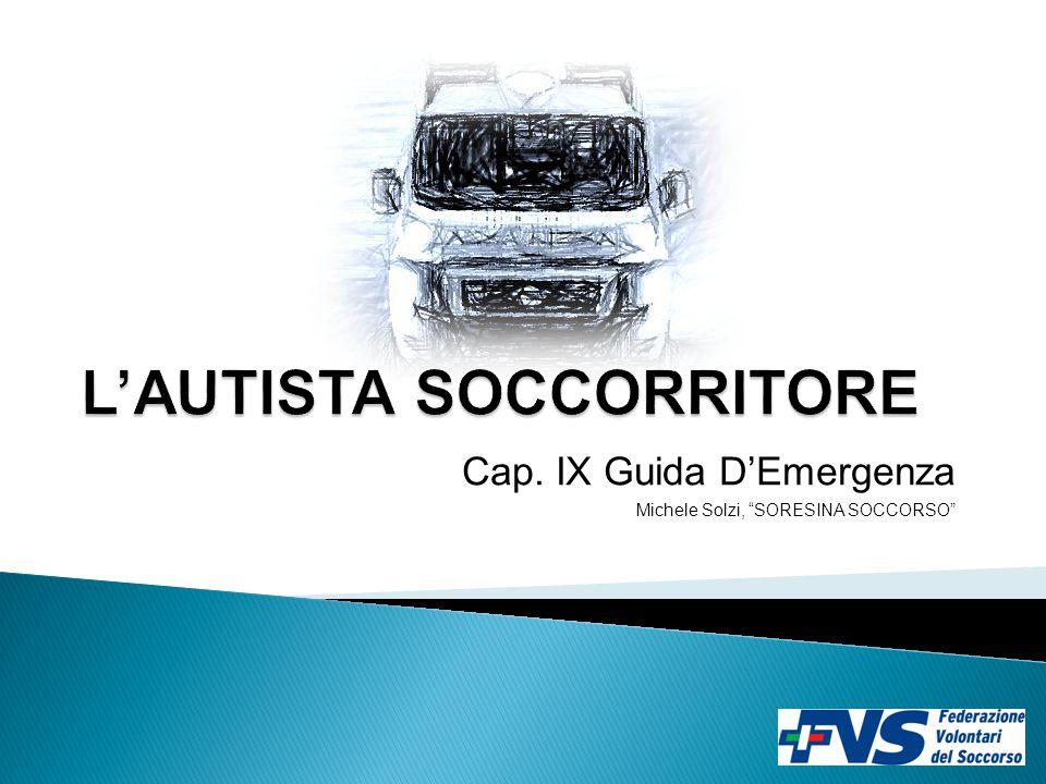 Cap. IX Guida D'Emergenza Michele Solzi, SORESINA SOCCORSO