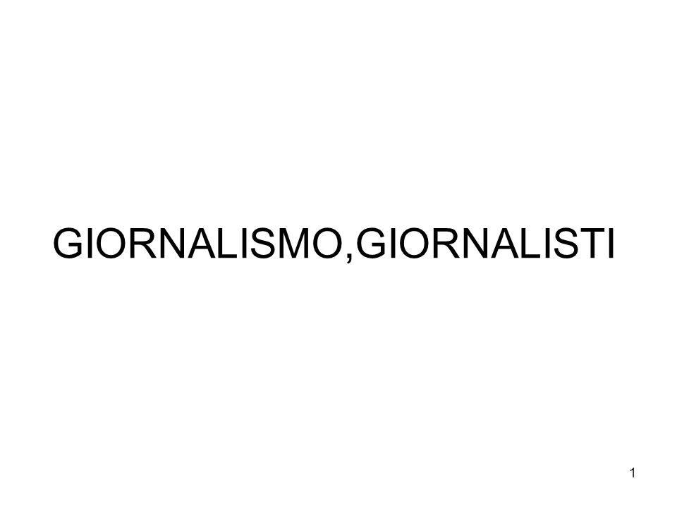 1 GIORNALISMO,GIORNALISTI