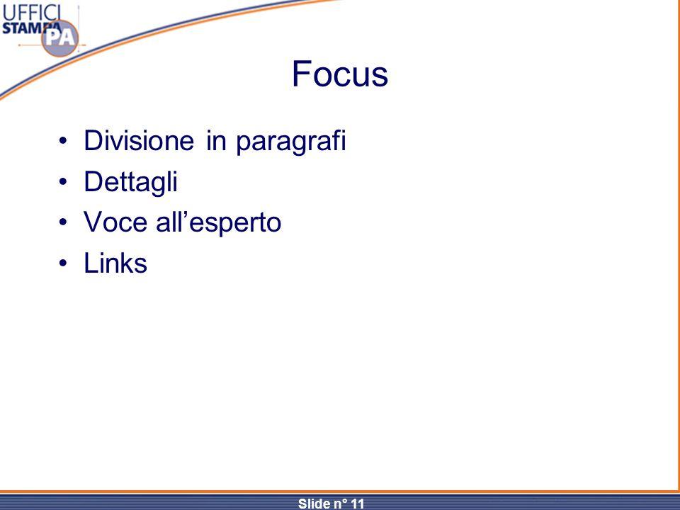 Slide n° 11 Focus Divisione in paragrafi Dettagli Voce all'esperto Links