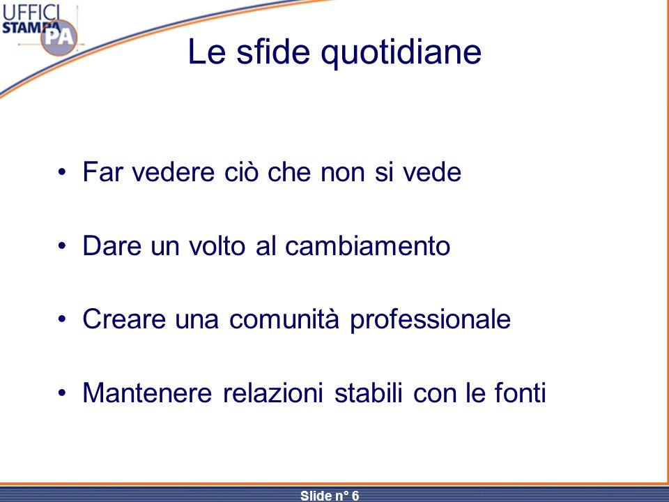 Slide n° 7 I TRE SCHERMI DELLA TV W.D.S.INFORMAZIONE.