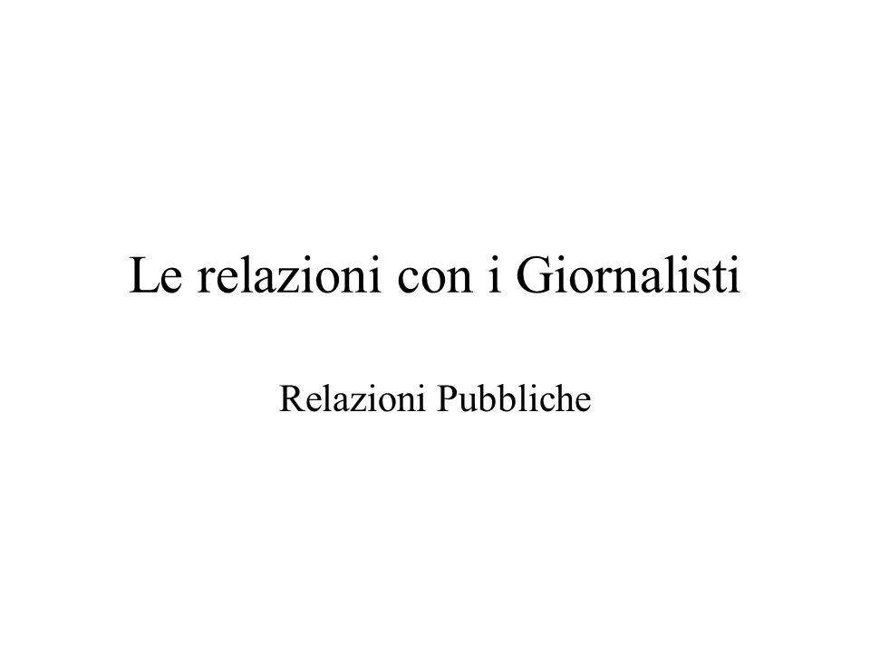 Le relazioni con i Giornalisti Relazioni Pubbliche