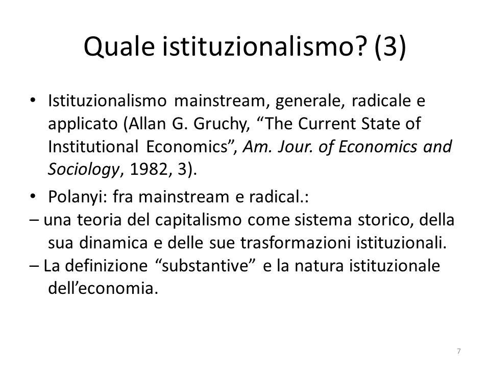 Quale istituzionalismo. (3) Istituzionalismo mainstream, generale, radicale e applicato (Allan G.