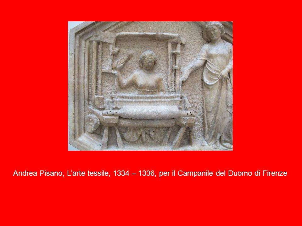 Andrea Pisano, L'arte tessile, 1334 – 1336, per il Campanile del Duomo di Firenze