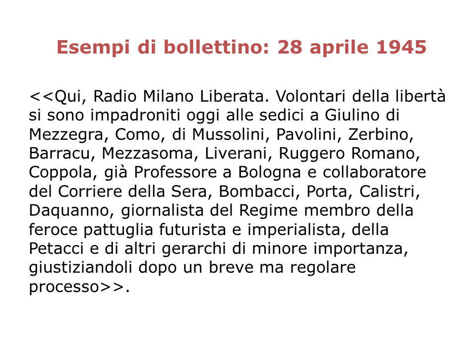 Esempi di bollettino: 28 aprile 1945 >.