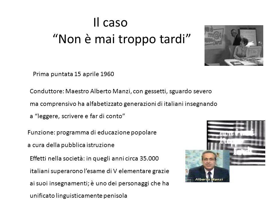 """Il caso """"Non è mai troppo tardi"""" Prima puntata 15 aprile 1960 Conduttore: Maestro Alberto Manzi, con gessetti, sguardo severo ma comprensivo ha alfabe"""