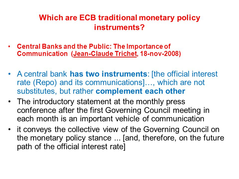 Which are ECB traditional monetary policy instruments.