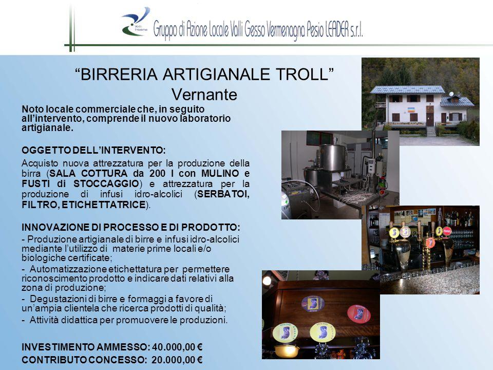 BIRRERIA ARTIGIANALE TROLL Vernante Noto locale commerciale che, in seguito all'intervento, comprende il nuovo laboratorio artigianale.