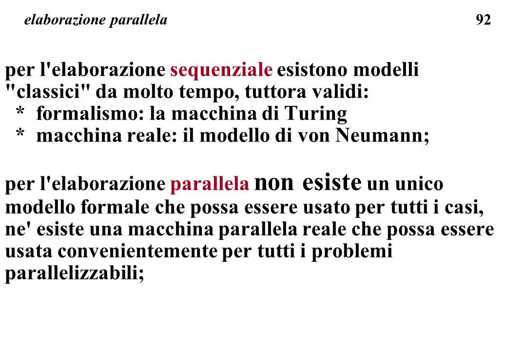 92 elaborazione parallela per l'elaborazione sequenziale esistono modelli