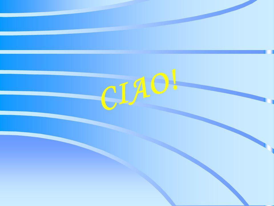 C I A O !