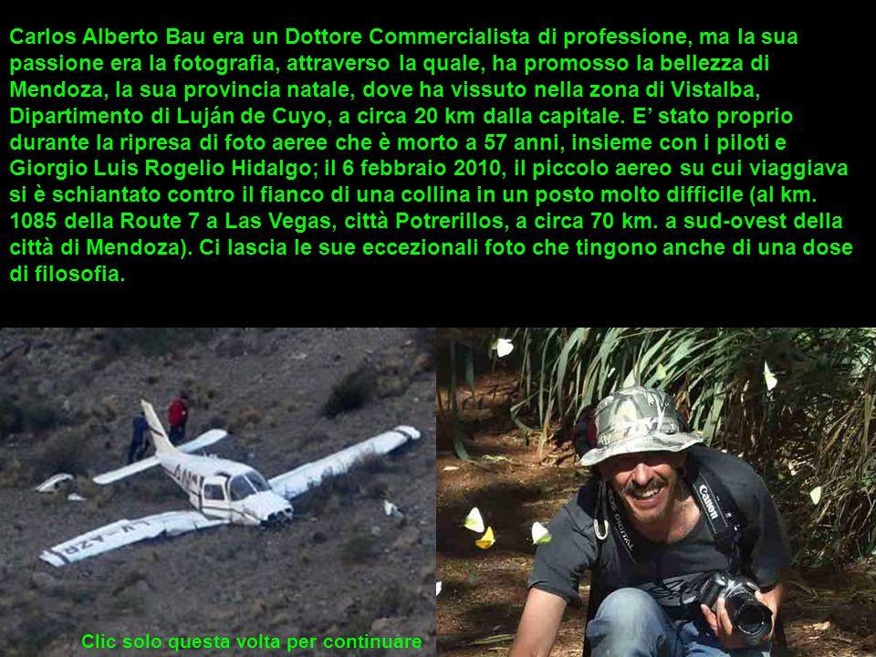 Carlos Alberto Bau 6/2/2010 6/2/2010 In sua memoria No mause By michele 071 By michele 071 Con fotos de Carlos Bau Mendoza per i tuoi occhi