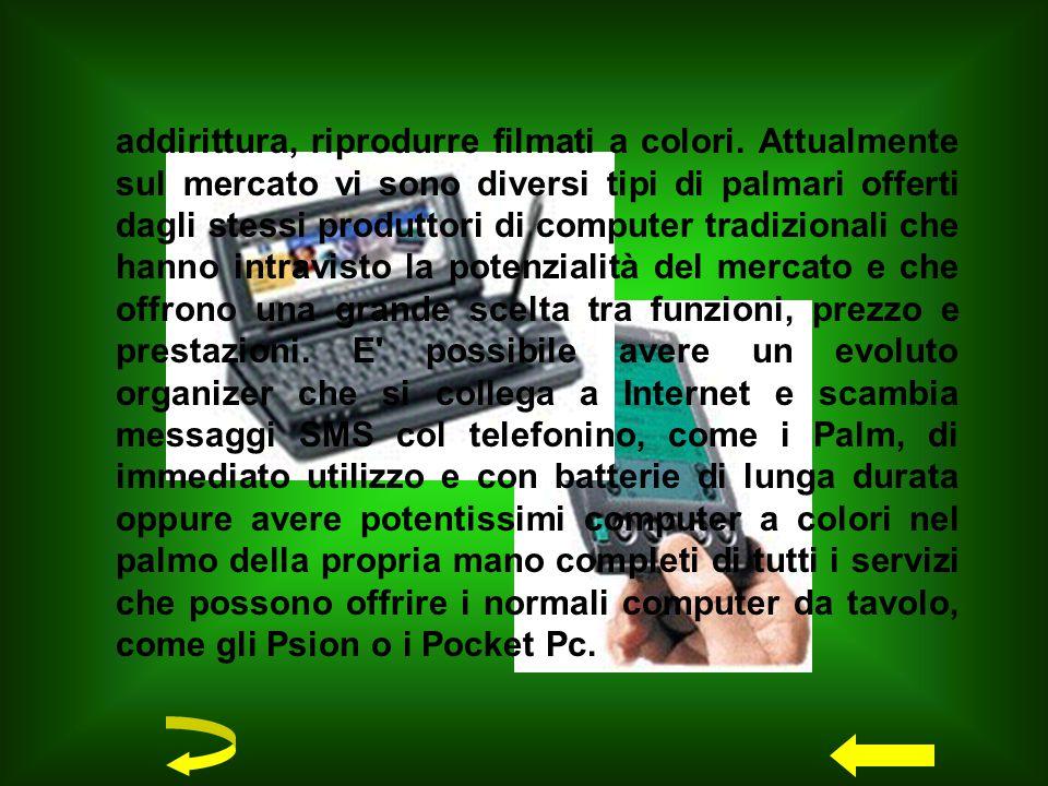Negli ultimi tempi i palmari hanno avuto una vera e propria esplosione di vendite in tutto il mondo, Italia compresa.