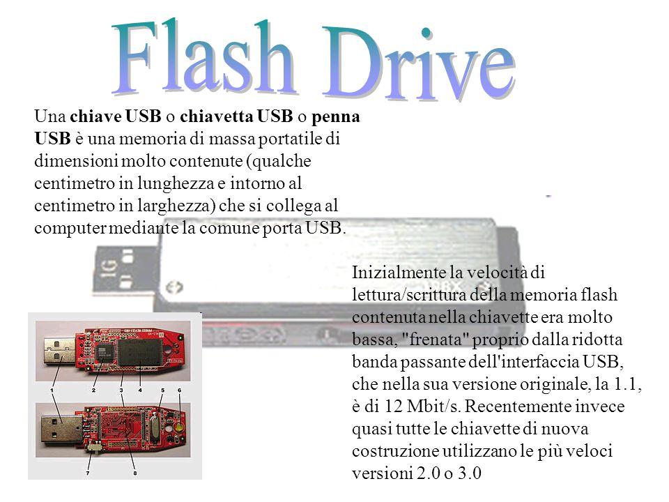 Una chiave USB o chiavetta USB o penna USB è una memoria di massa portatile di dimensioni molto contenute (qualche centimetro in lunghezza e intorno a