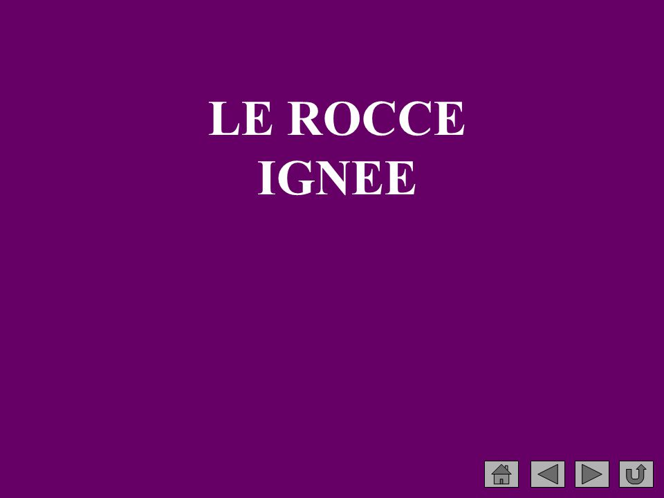 LE ROCCE IGNEE