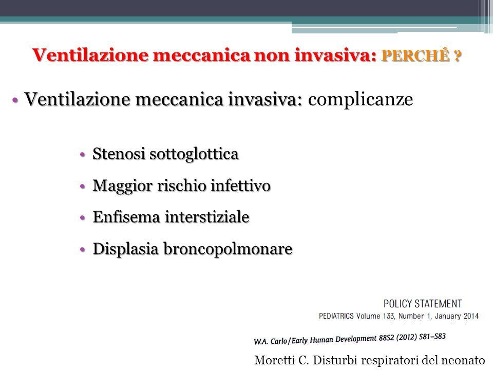 Ventilazione meccanica invasiva:Ventilazione meccanica invasiva: complicanze Stenosi sottoglotticaStenosi sottoglottica Maggior rischio infettivoMaggi