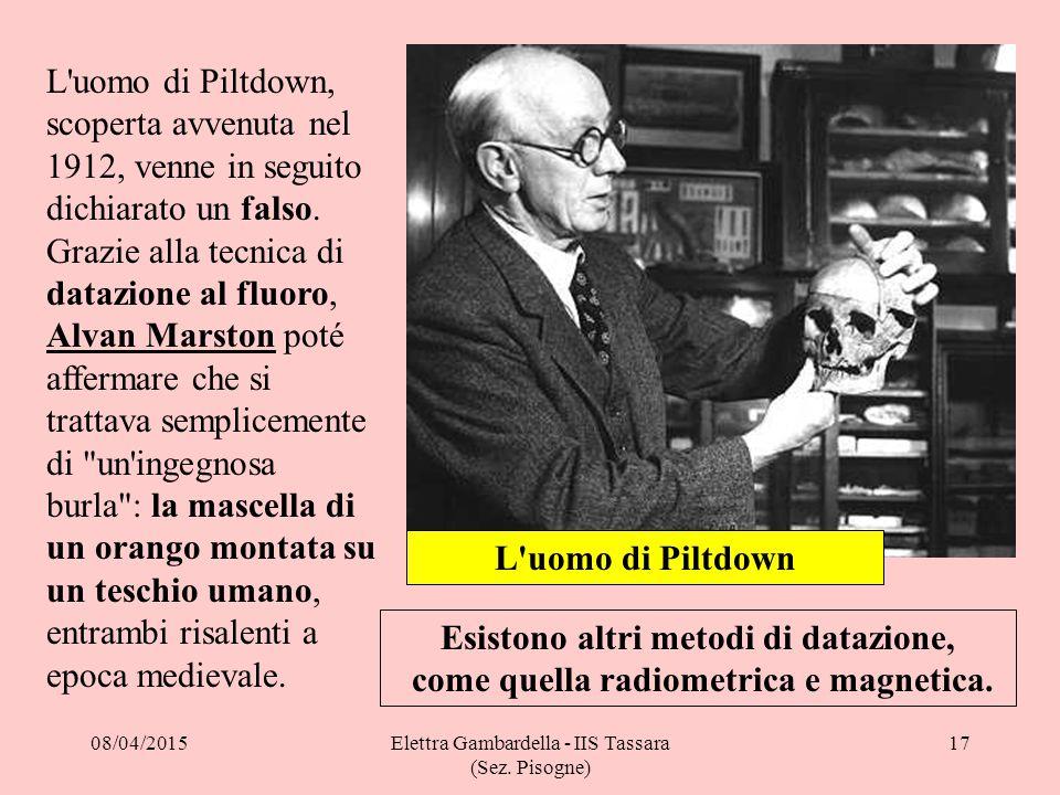 L'uomo di Piltdown, scoperta avvenuta nel 1912, venne in seguito dichiarato un falso. Grazie alla tecnica di datazione al fluoro, Alvan Marston poté a