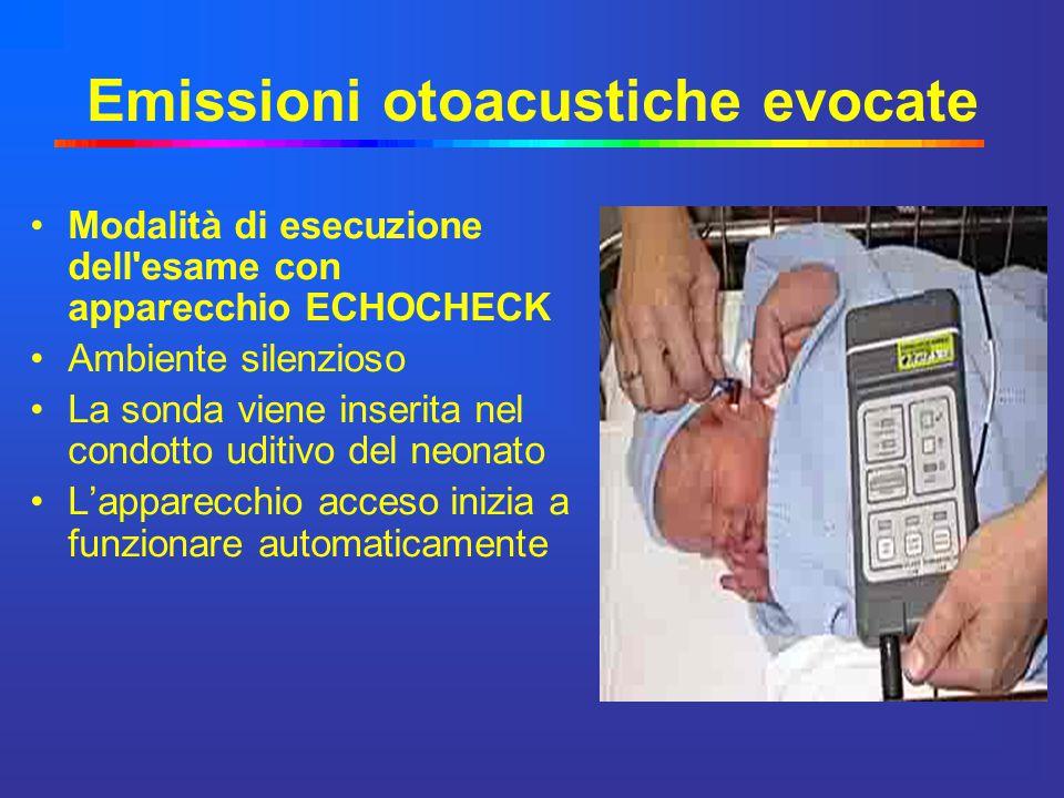 Emissioni otoacustiche evocate Modalità di esecuzione dell'esame con apparecchio ECHOCHECK Ambiente silenzioso La sonda viene inserita nel condotto ud