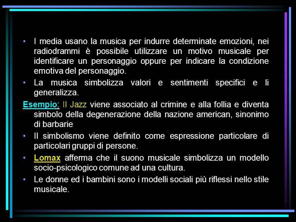 I media usano la musica per indurre determinate emozioni, nei radiodrammi è possibile utilizzare un motivo musicale per identificare un personaggio op