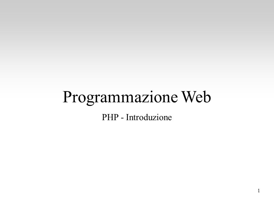 Programmazione Web PHP - Introduzione 1