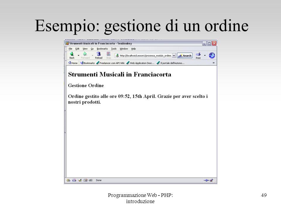 Esempio: gestione di un ordine 49Programmazione Web - PHP: introduzione