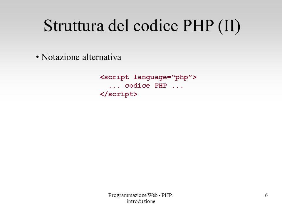 PHP mette a disposizione un gran numero di variabili predefinite Sono principalmente dedicate a descrivere il server su cui è in funzione, le richieste HTTP, variabili dell'ambiente di esecuzione Alcune variabili predefinite possono essere dipendenti dalla piattaforma Variabili predefinite <?php echo <a href=\ http:// , $_SERVER[ HTTP_HOST ], // nome del sito $_SERVER[ PHP_SELF ],// nome dello script \ >Link a me stesso \n ; ?> 17Programmazione Web - PHP: introduzione