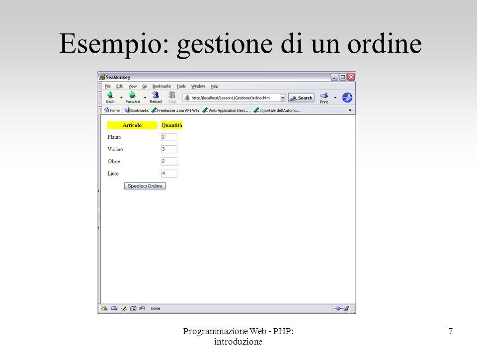 Esempio: gestione di un ordine 8Programmazione Web - PHP: introduzione