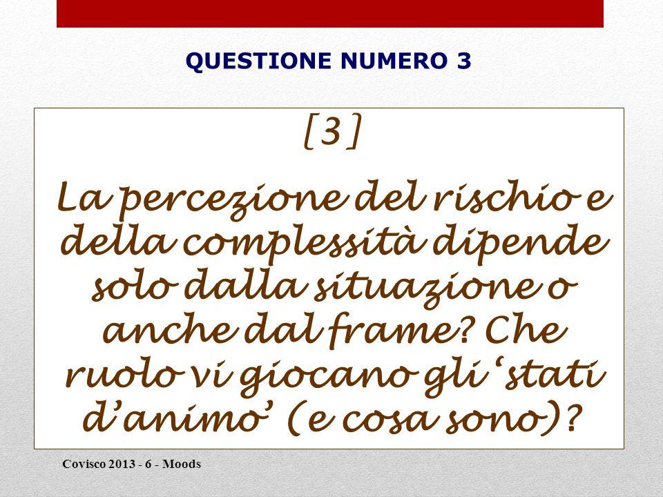 Tre dimensioni della (in-)sicurezza Covisco 2013 - 6 - Moods 13 Heckausen definisce queste strategie compensative 'strategie di controllo secondario'.