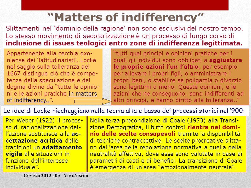 QUESTIONE NUMERO 2 Covisco 2013 - 6 - Moods 7 [2] Che ruolo gioca, nella formazione di scelte transizionali, l'aumento di scenari di incertezza forte o totale?