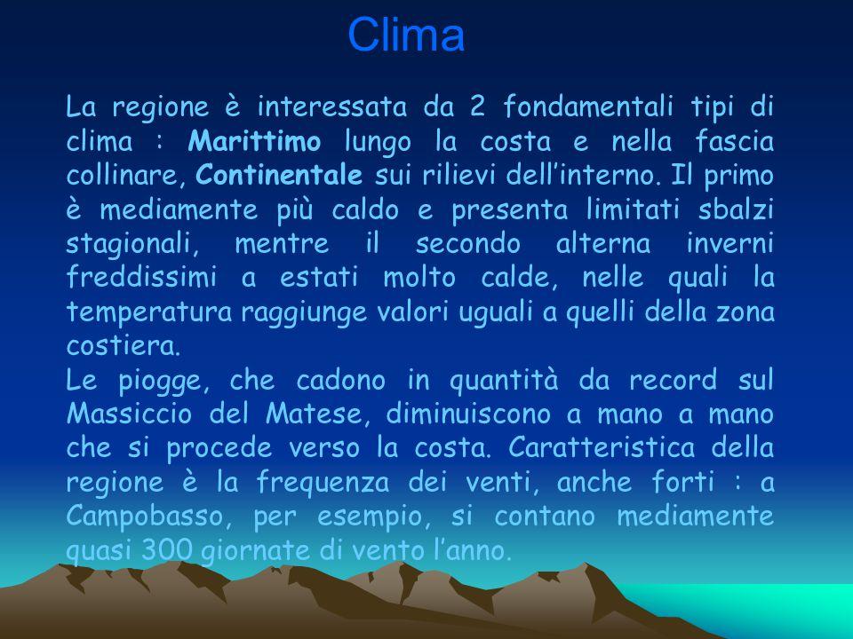 Clima La regione è interessata da 2 fondamentali tipi di clima : Marittimo lungo la costa e nella fascia collinare, Continentale sui rilievi dell'inte