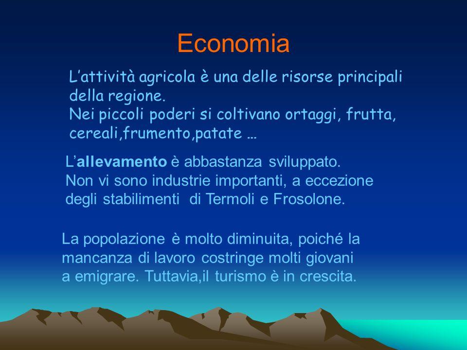 Economia L'attività agricola è una delle risorse principali della regione. Nei piccoli poderi si coltivano ortaggi, frutta, cereali,frumento,patate …
