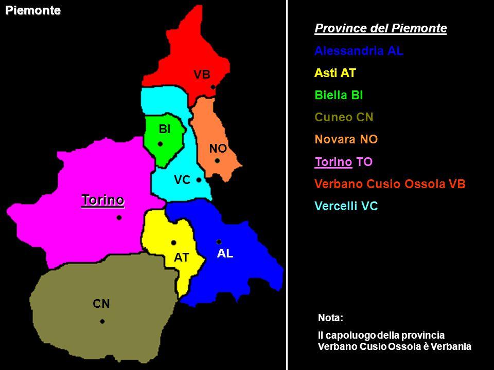 TorinoPiemonte Province del Piemonte Alessandria AL Asti AT Biella BI Cuneo CN Novara NO Torino TO Verbano Cusio Ossola VB Vercelli VC VB NO VC BI AL