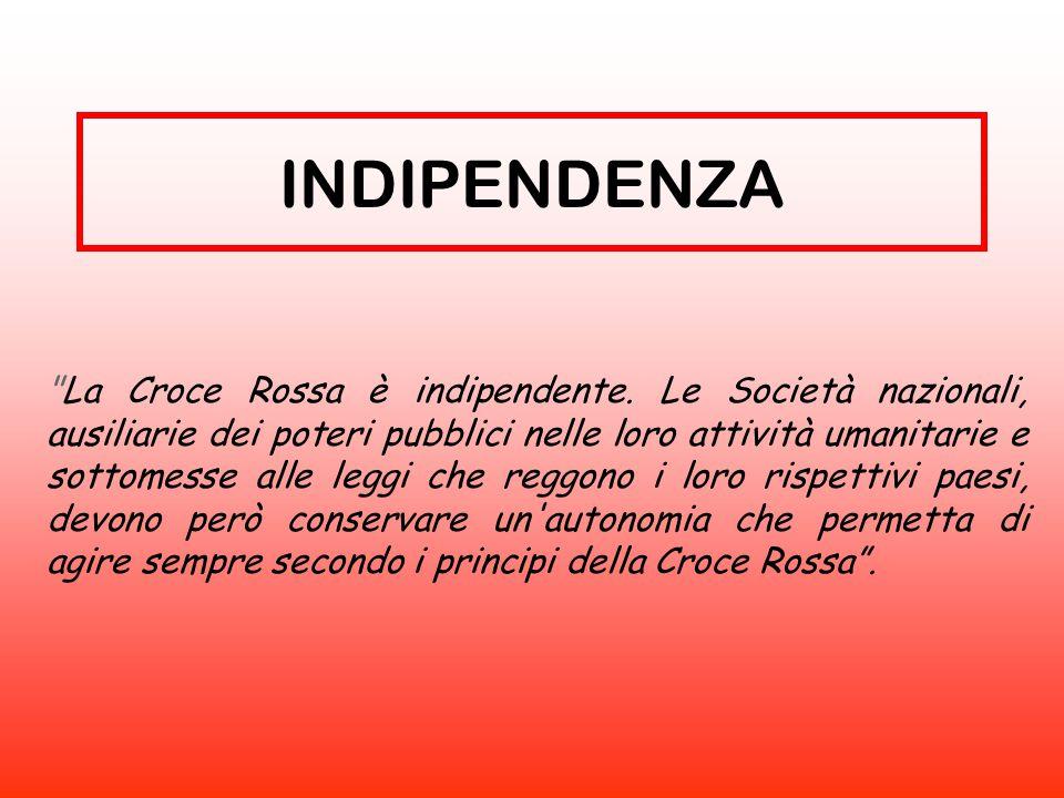 La Croce Rossa è un istituzione di soccorso volontaria e disinteressata . VOLONTARIATO