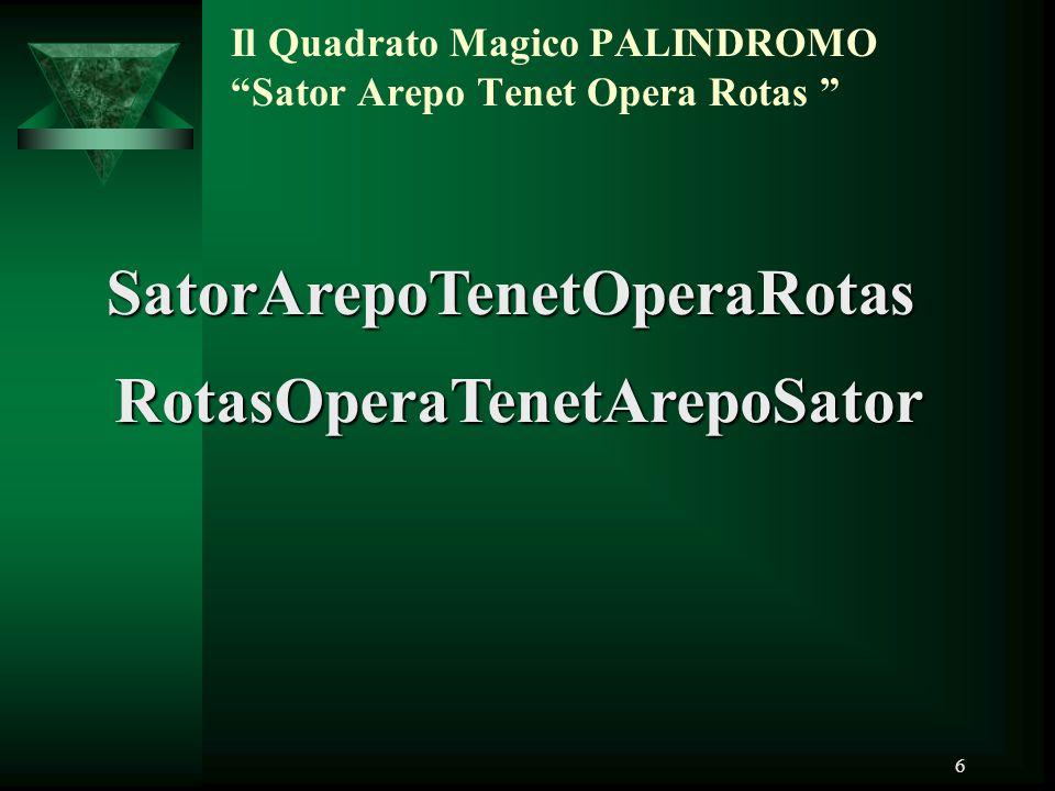 """6 Il Quadrato Magico PALINDROMO """"Sator Arepo Tenet Opera Rotas """" SatorArepoTenetOperaRotas RotasOperaTenetArepoSator"""