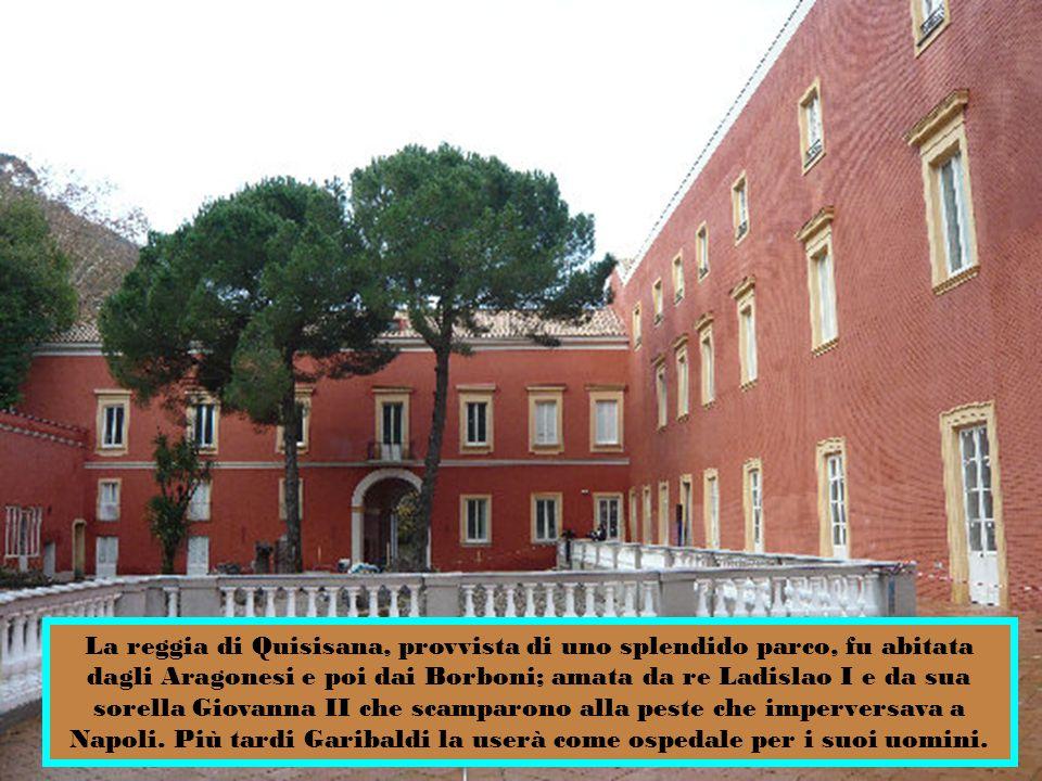 A Castellammare di Stabia gli Svevi decisero di costruirvi un palazzo reale adibito a residenza estiva vista la bellezza del posto e la salubrità dell aria ritenendo che si potesse guarire da tutti i mali, da qui il nome Quisisana.