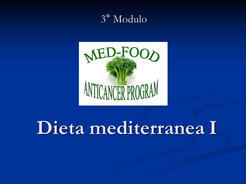 Dieta mediterranea I 3° Modulo