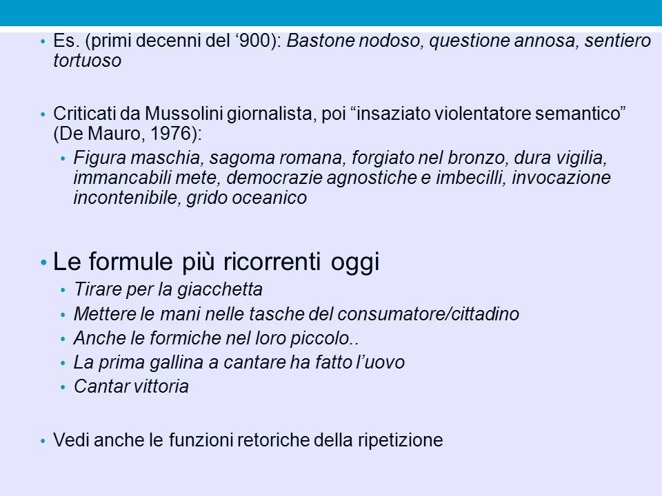 """Es. (primi decenni del '900): Bastone nodoso, questione annosa, sentiero tortuoso Criticati da Mussolini giornalista, poi """"insaziato violentatore sema"""