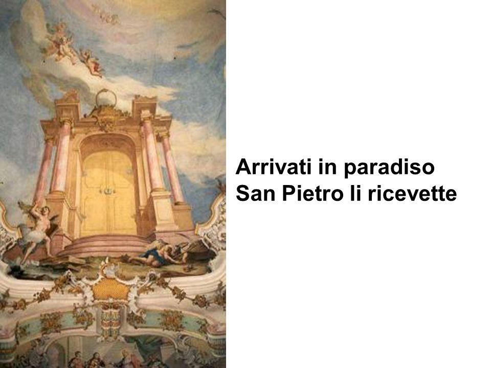 Arrivati in paradiso San Pietro li ricevette