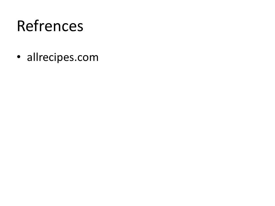 Refrences allrecipes.com