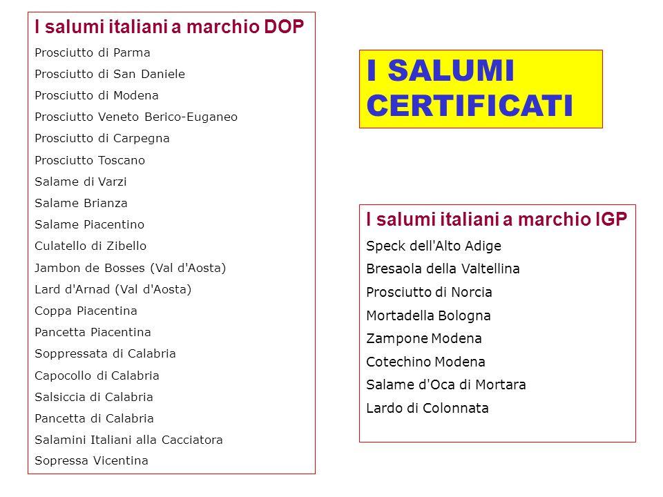 I salumi italiani a marchio DOP Prosciutto di Parma Prosciutto di San Daniele Prosciutto di Modena Prosciutto Veneto Berico-Euganeo Prosciutto di Carp