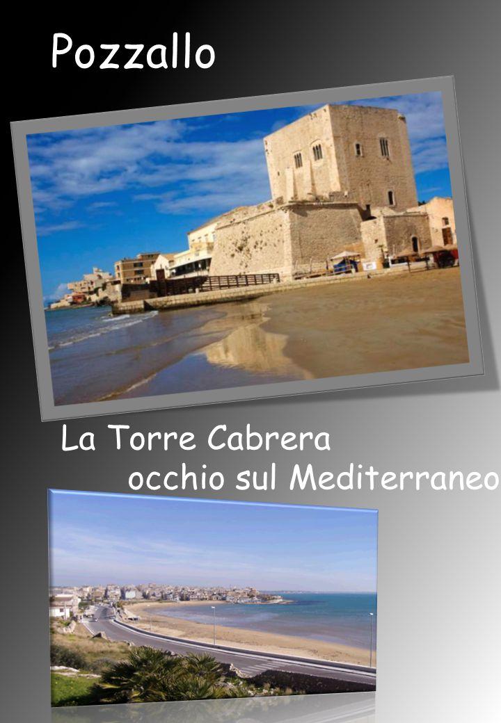 Pozzallo La Torre Cabrera occhio sul Mediterraneo