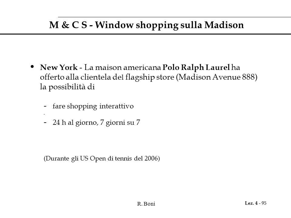 R. Boni Lez. 4 - 95 M & C S - Window shopping sulla Madison New York - La maison americana Polo Ralph Laurel ha offerto alla clientela de l flagship s