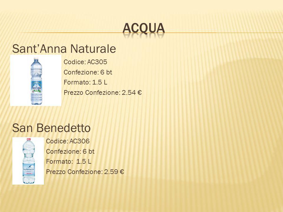 Sant'Anna Naturale Codice: AC305 Confezione: 6 bt Formato: 1.5 L Prezzo Confezione: 2.54 € San Benedetto Codice: AC306 Confezione: 6 bt Formato: 1.5 L