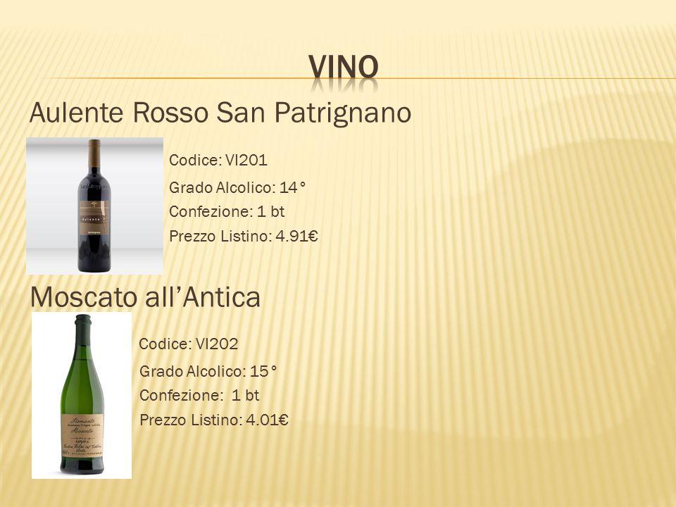 Aulente Rosso San Patrignano Codice: VI201 Grado Alcolico: 14° Confezione: 1 bt Prezzo Listino: 4.91€ Moscato all'Antica Codice: VI202 Grado Alcolico:
