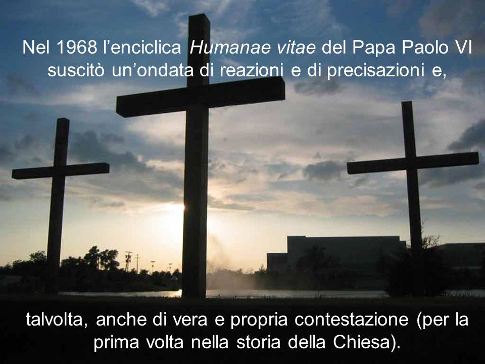 Nel 1968 l'enciclica Humanae vitae del Papa Paolo VI suscitò un'ondata di reazioni e di precisazioni e, talvolta, anche di vera e propria contestazione (per la prima volta nella storia della Chiesa).