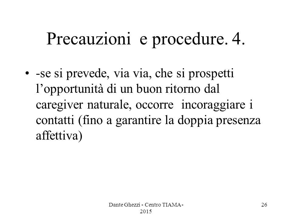 Precauzioni e procedure.4.