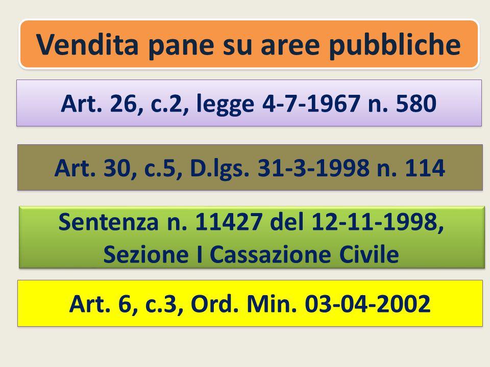 Art.26, c.2, legge 4-7-1967 n. 580 Vendita pane su aree pubbliche Art.